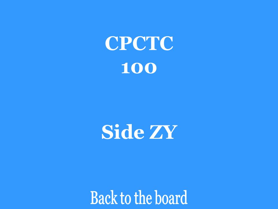 CPCTC 100 If ∆ABC  ∆ZYX, then side AB is congruent to _______