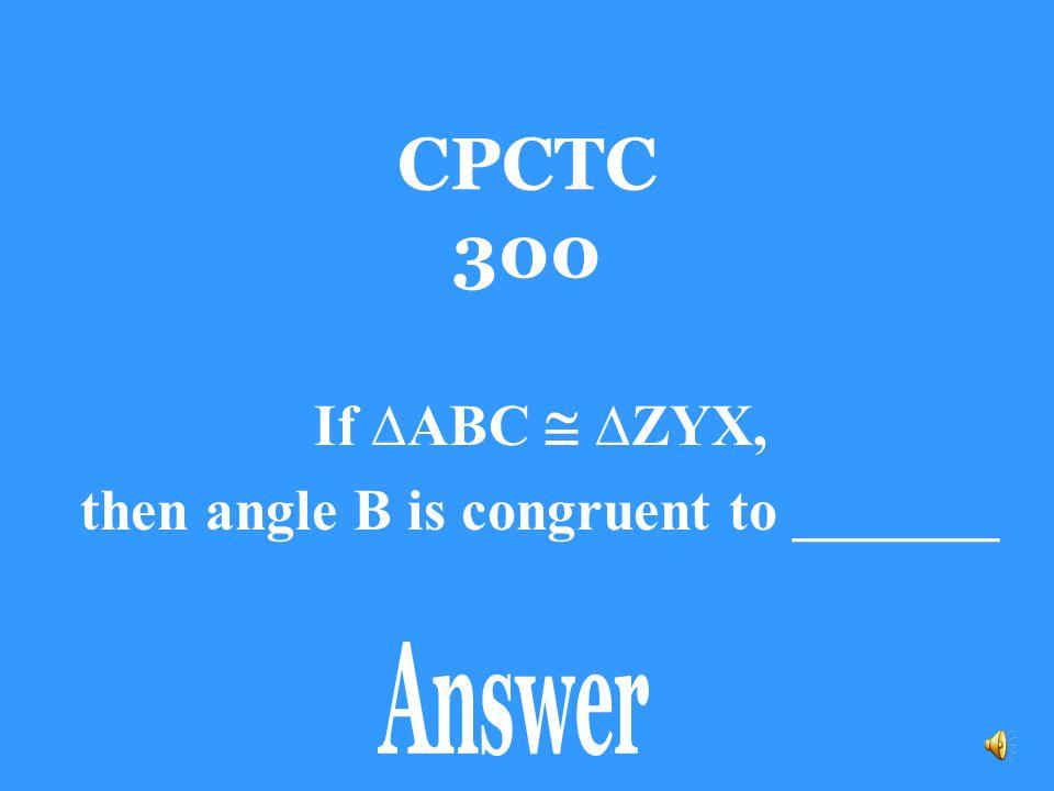 CPCTC 200 Angle X