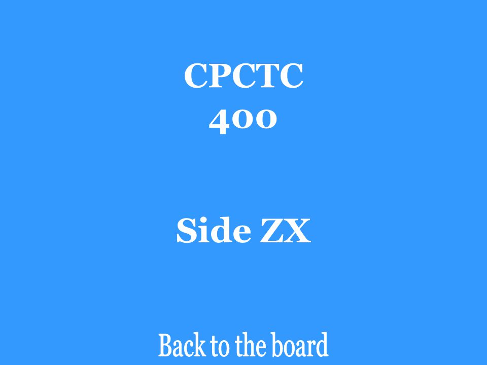 CPCTC 400 If ∆ABC  ∆ZYX, then side AC is congruent to _______