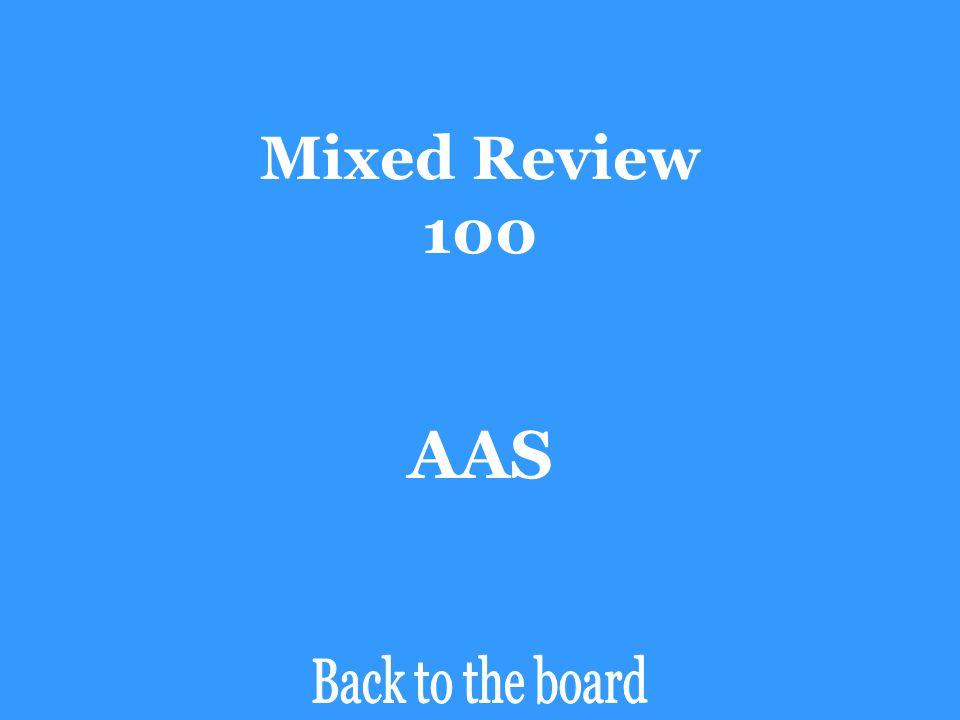 Mixed Review 100 Determine if the pair of triangles are congruent by SSS, SAS, ASA, AAS, or HL. If the triangles are not congruent, say Not Congruent.
