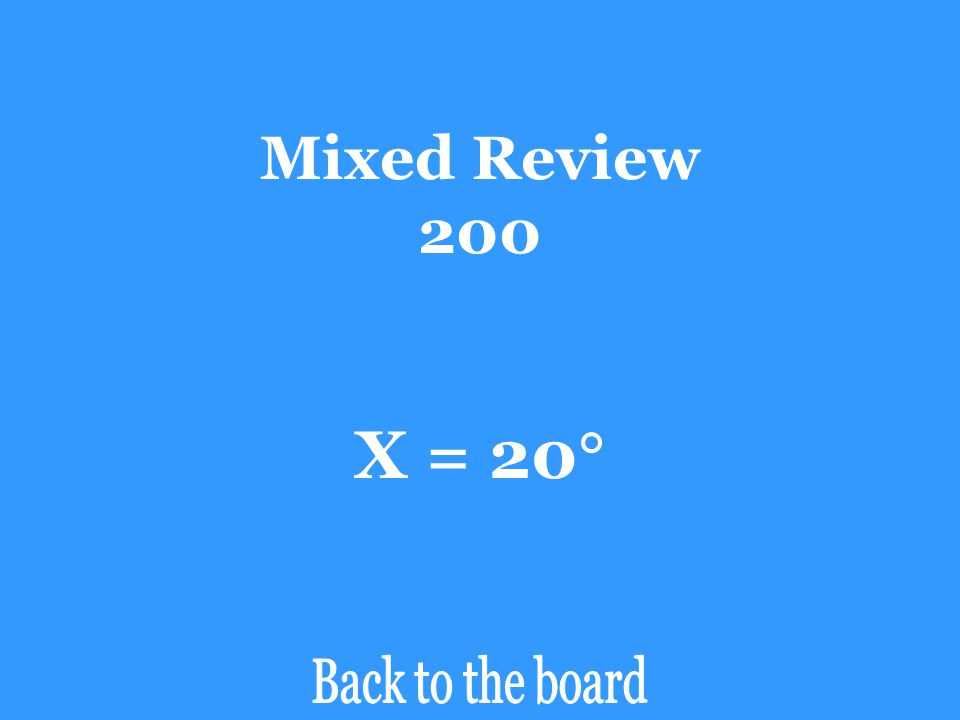 Mixed Review 200 If angle B is a right angle find the value of X.
