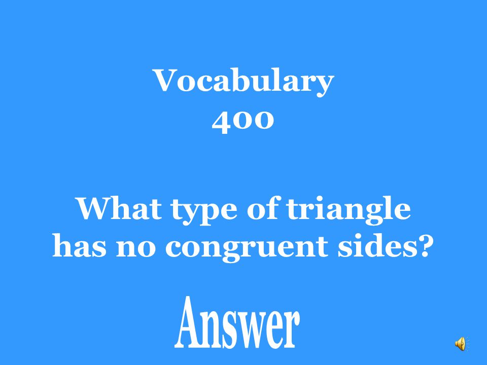 Mixed Review 400 Determine if the pair of triangles are congruent by SSS, SAS, ASA, AAS, or HL.