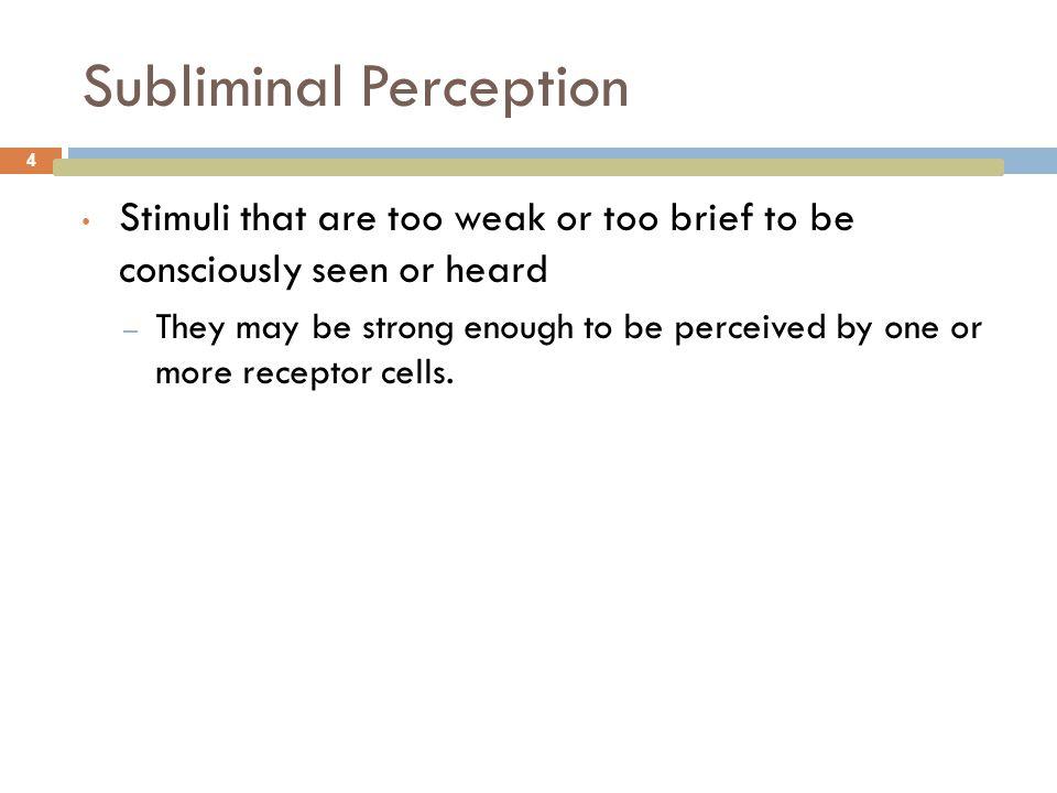 Aspects of Perception 5 Selection Organization Interpretation