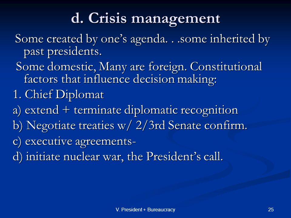 25V. President + Bureaucracy d.