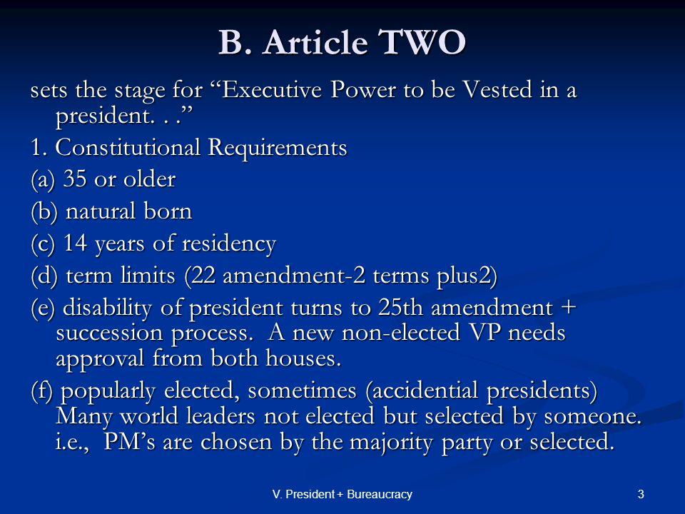 4V.President + Bureaucracy 2. Formal powers as chief executive a.