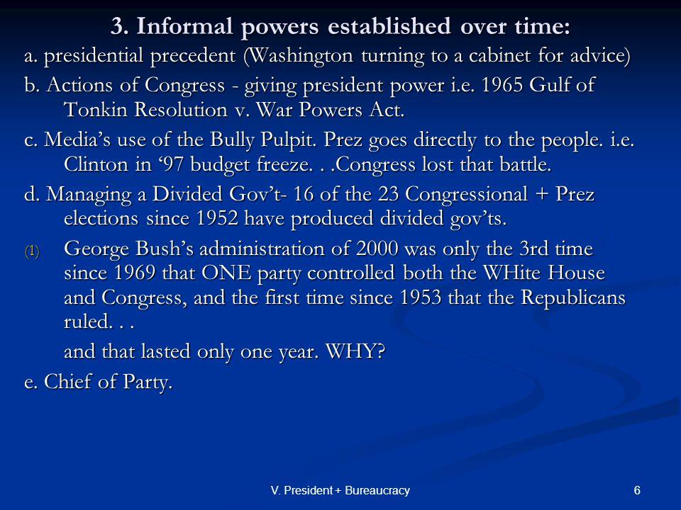 7V.President + Bureaucracy C. Running the Executive Branch- 1.