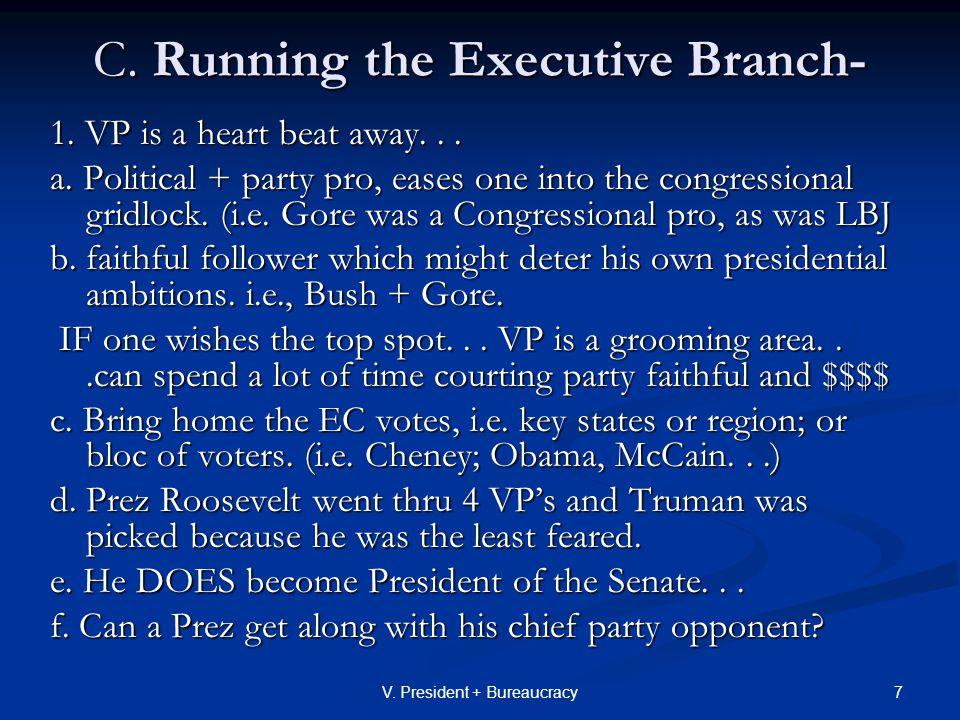 38V.President + Bureaucracy E. The Federal Bureaucracy - Policy Implementation 1.