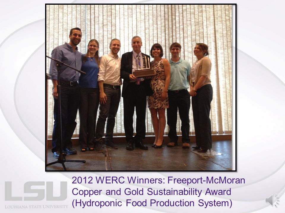 2012 WERC Winners: Freeport-McMoran Copper and Gold Sustainability Award (Hydroponic Food Production System)