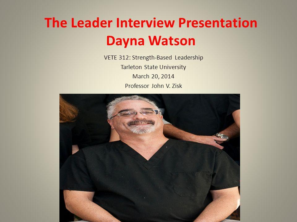 The Leader Interview Presentation Dr.