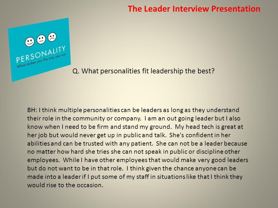 The Leader Interview Presentation Q.