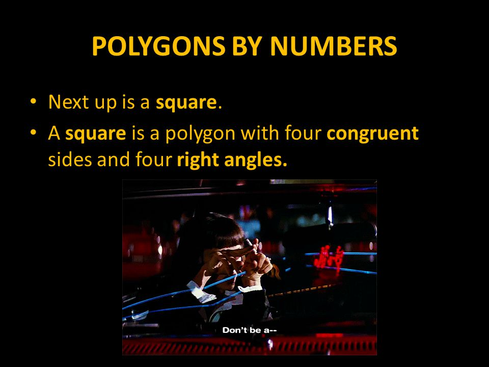 POLYGONS BY NUMBERS The perimeter of a square is calculated by adding all the side lengths together.
