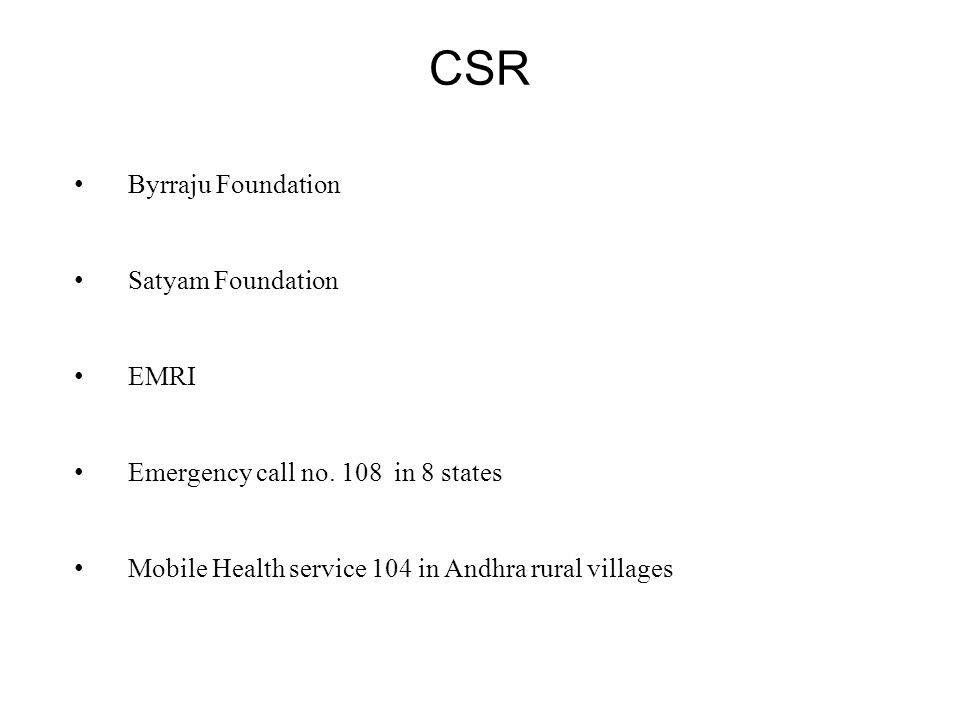 CSR Byrraju Foundation Satyam Foundation EMRI Emergency call no.