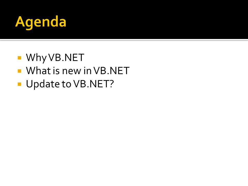  Why VB.NET  What is new in VB.NET  Update to VB.NET?