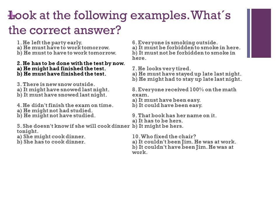 + Look at the following examples.What´s the correct answer.