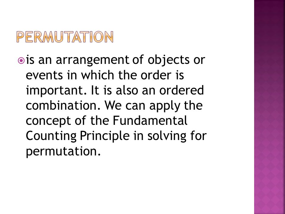  is commonly used in permutation.