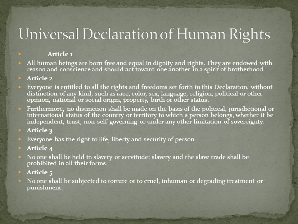 Article 6 Everyone has the right to recognition everywhere as a person before the law.