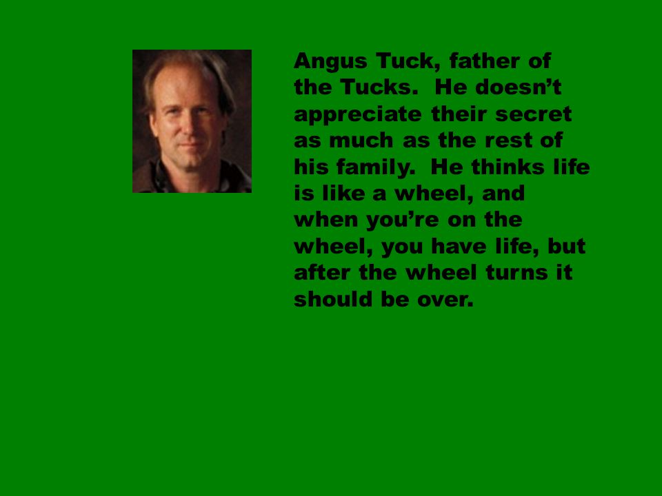 Angus Tuck, father of the Tucks.