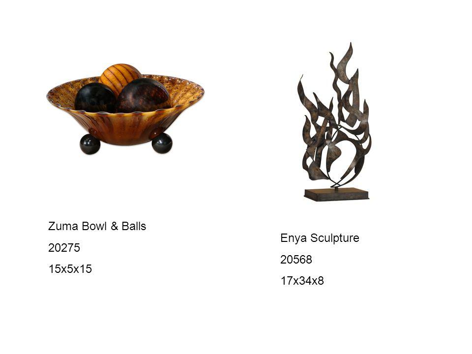 Zuma Bowl & Balls 20275 15x5x15 Enya Sculpture 20568 17x34x8
