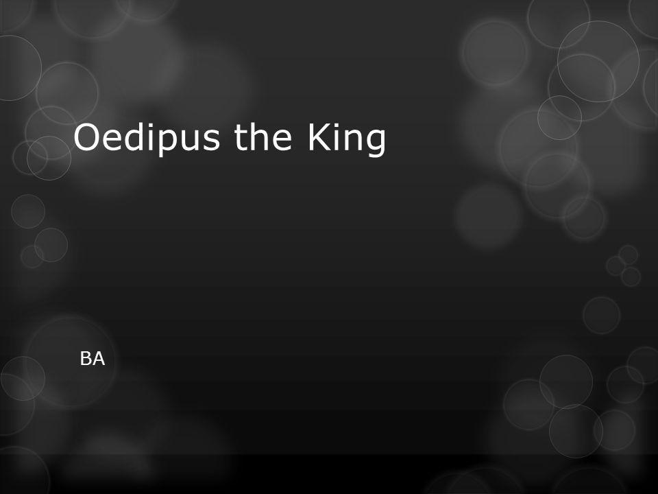 Oedipus the King BA