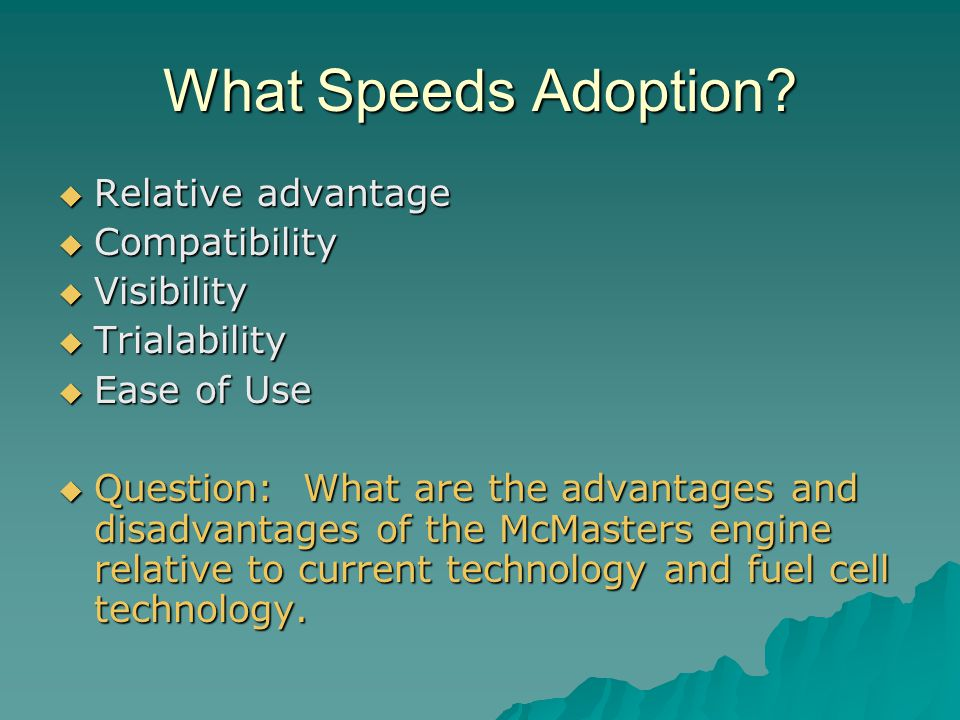 What Speeds Adoption.