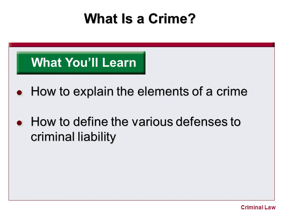 What Is a Crime.Criminal Law Reviewing What You Learned 1.