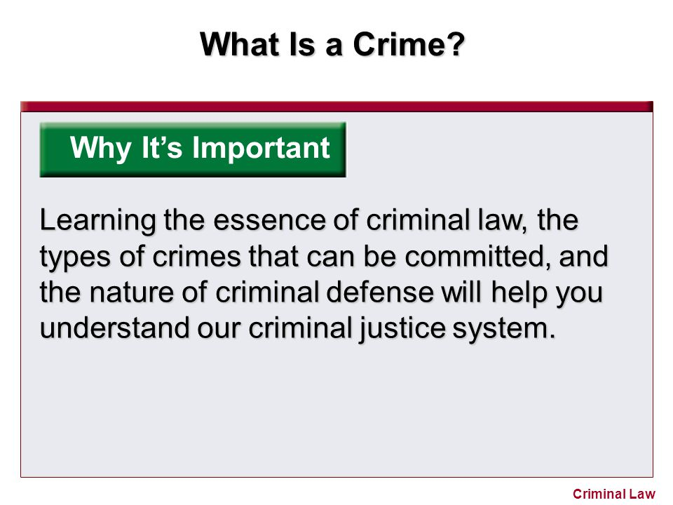 What Is a Crime.Criminal Law Reviewing What You Learned 2.