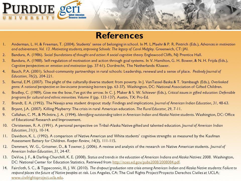 References 1.Anderman, L. H. & Freeman, T. (2004).