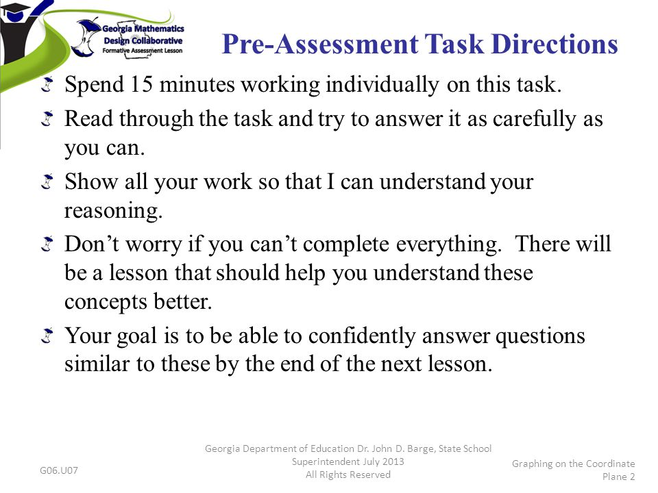 Pre-Assessment Task Directions Spend 15 minutes working individually on this task.