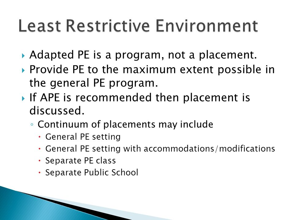  Adapted PE is a program, not a placement.