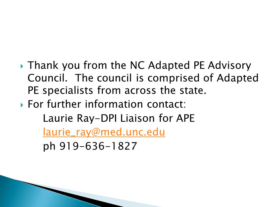  Thank you from the NC Adapted PE Advisory Council.