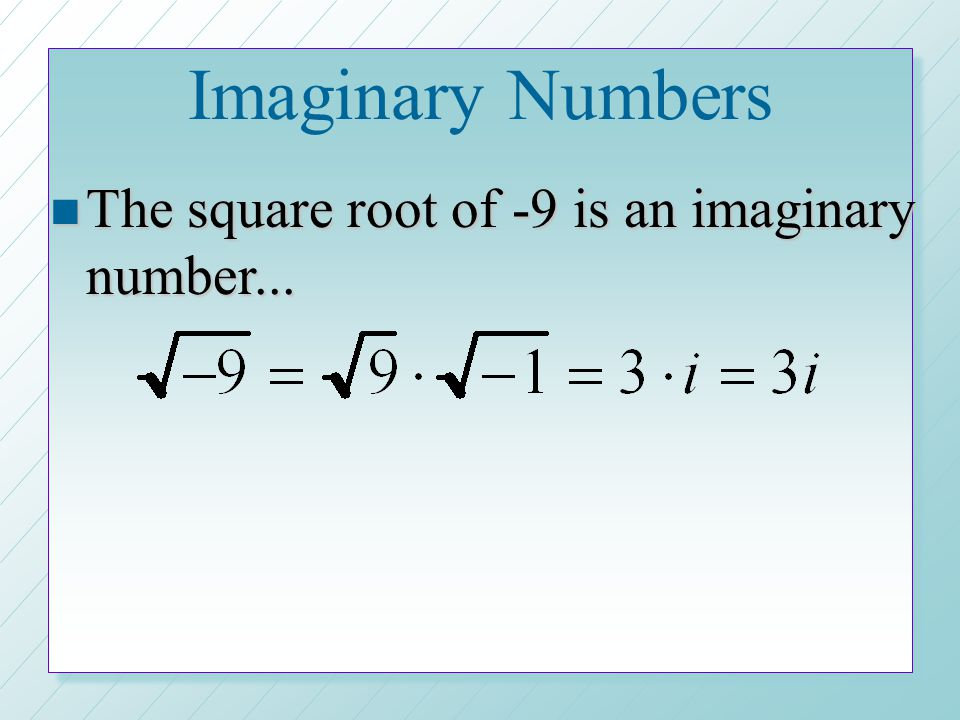 n A complex number is in standard form when there is no i in the denominator.