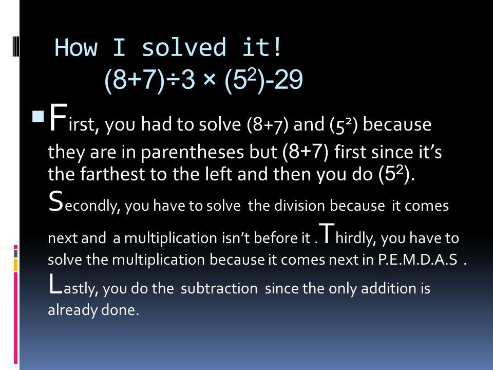 How I solved it.