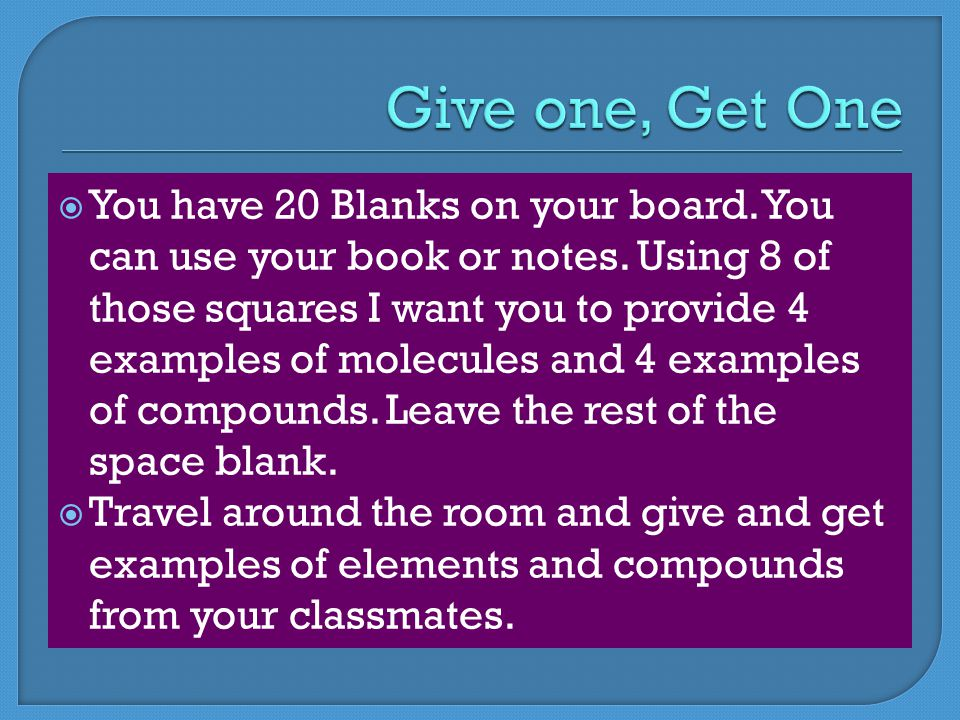  You have 20 Blanks on your board. You can use your book or notes.