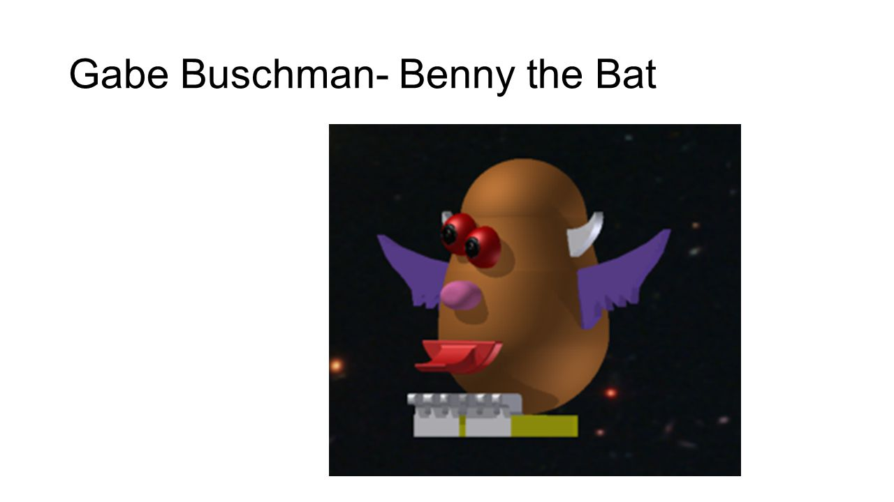Gabe Buschman- Benny the Bat