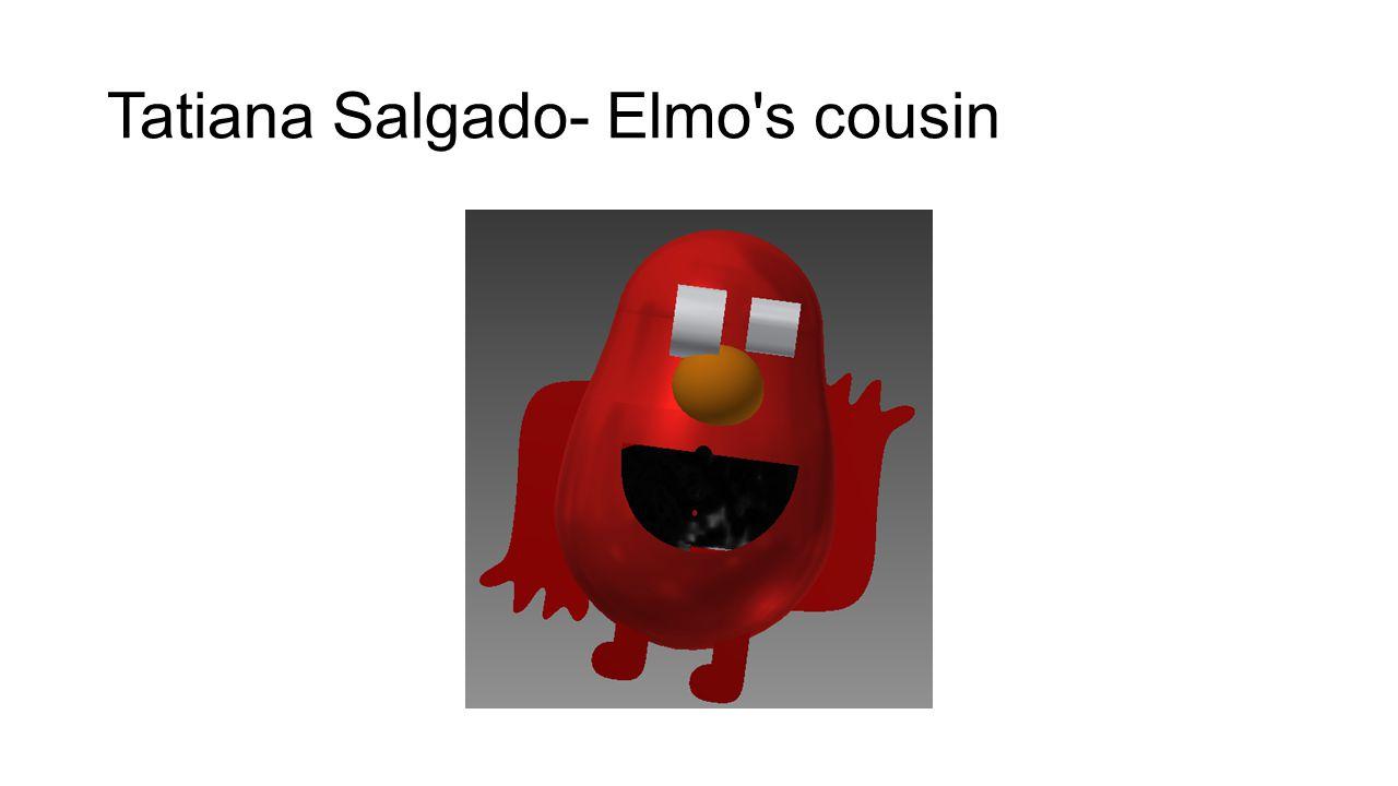 Tatiana Salgado- Elmo's cousin