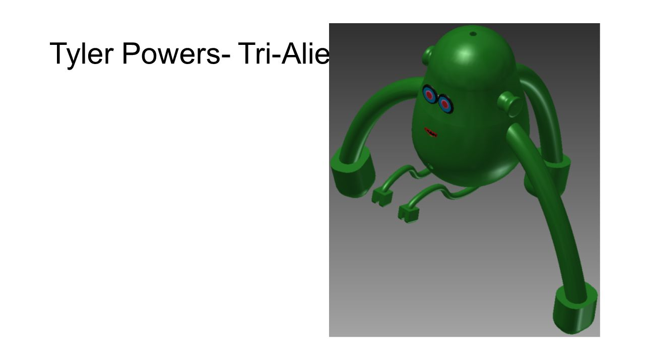 Tyler Powers- Tri-Alien