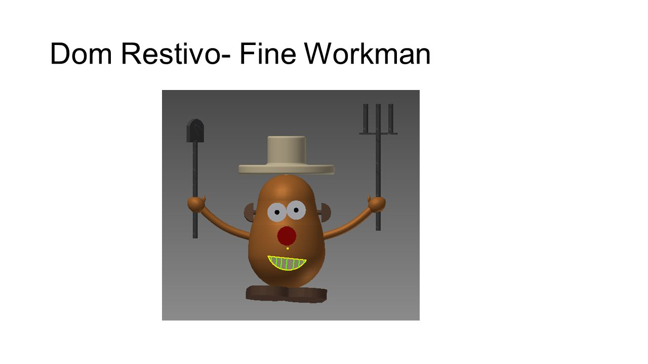 Dom Restivo- Fine Workman