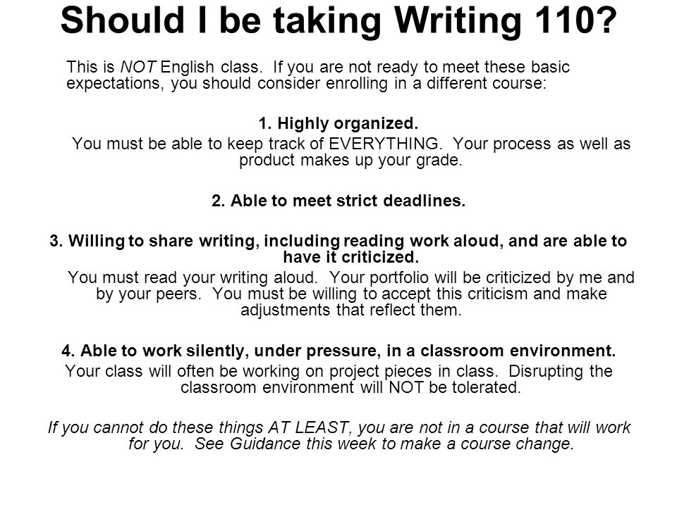 Should I be taking Writing 110. This is NOT English class.