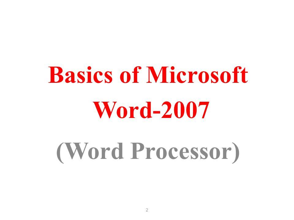 2 Basics of Microsoft Word-2007 (Word Processor)