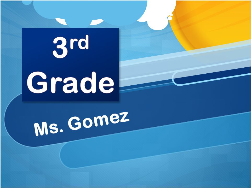 Welcome! Welcome new 3 rd grade parents A little about me…