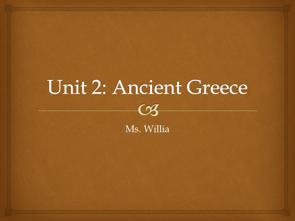   What do you think of when I say Greece ? Warm-Up Question
