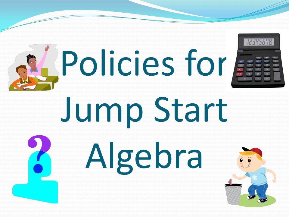 Policies for Jump Start Algebra