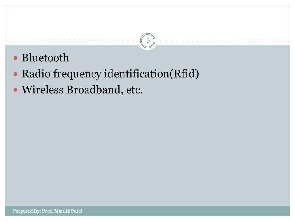 Prepared By: Prof. Maulik Patel 7 Bluetooth