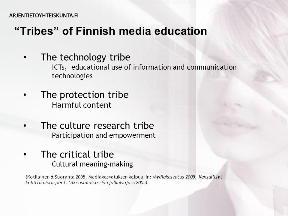 Tribes of Finnish media education (Kotilainen & Suoranta 2005, Mediakasvatuksen kaipuu.