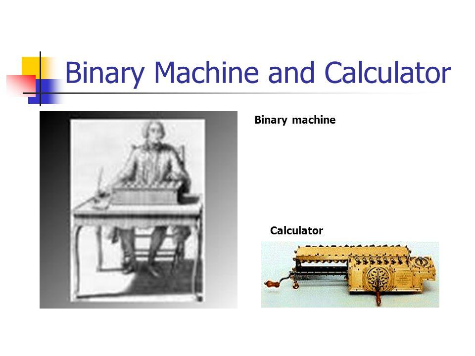 Binary Machine and Calculator Binary machine Calculator