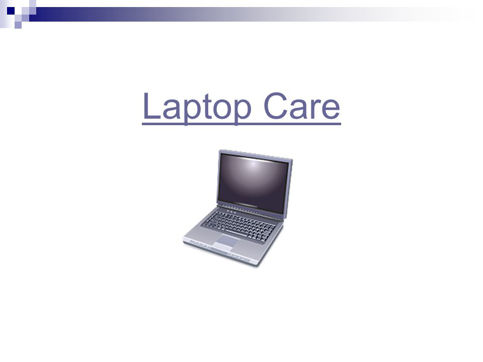 Laptop Care