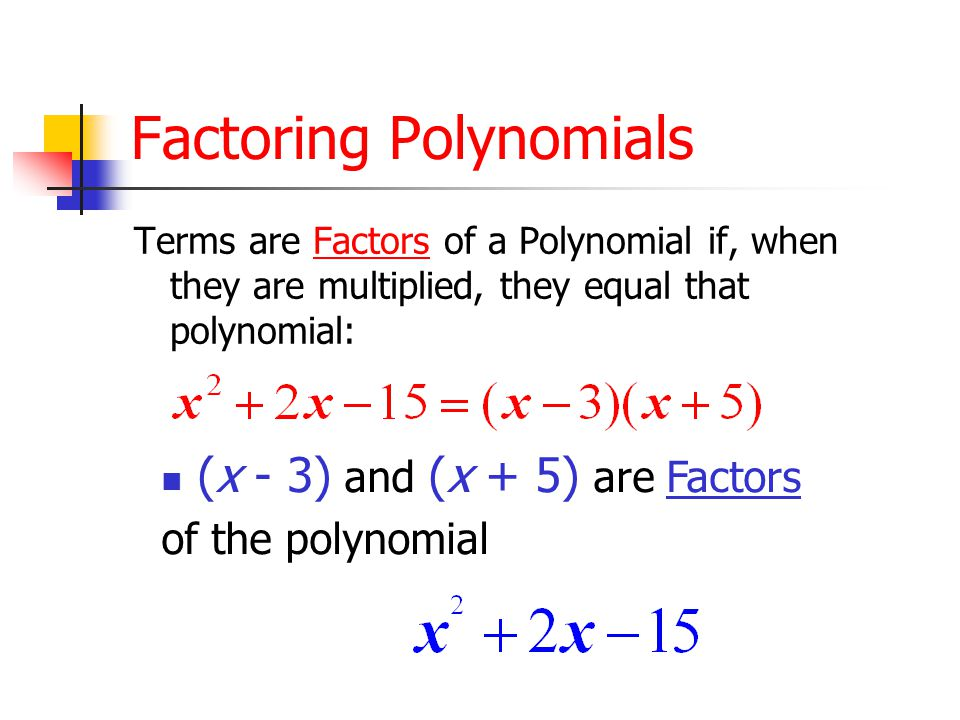 Polynomials A Polynomial Expression can be a monomial or a sum of monomials. The Polynomial Expressions that we are discussing today are in terms of o