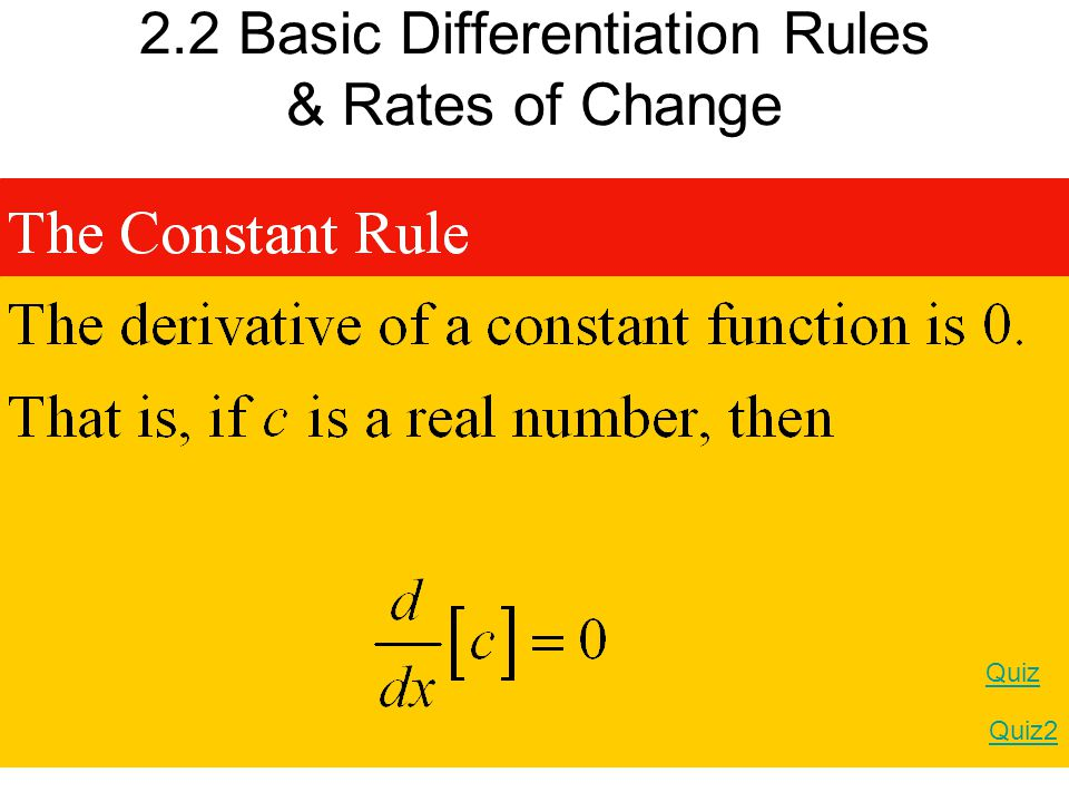 2.2 Basic Differentiation Rules & Rates of Change Quiz Quiz2