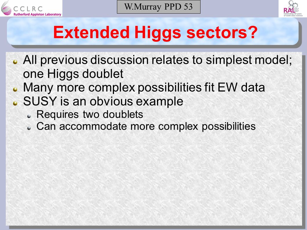W.Murray PPD 53 Extended Higgs sectors.