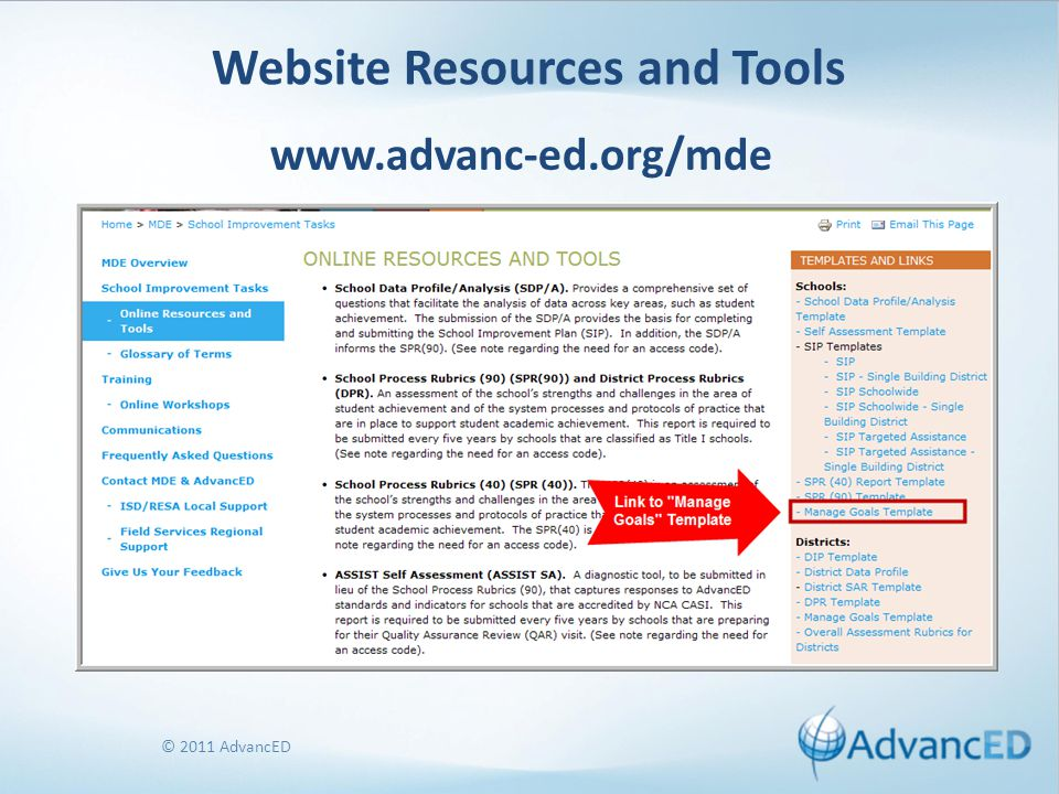 © 2011 AdvancED Website Resources and Tools www.advanc-ed.org/mde